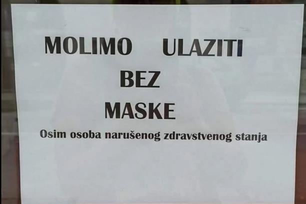 """Fenomenalan natpis na jednom lokalu – """"Molimo ulaziti bez maske, osim osoba narušenog zdravstvenog stanja"""""""
